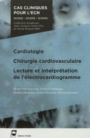 Cardiologie - Chirurgie cardio-vasculaire - Interprétation de l'électrocardiogramme - pradel - 9782361100292