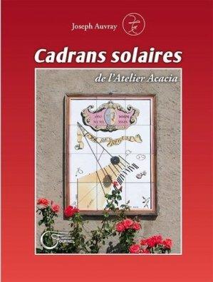 Cadrans solaires de l'Atelier Acacia - du fournel - 9782361421090 -