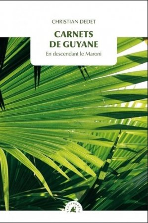 Carnets de Guyane - transboréal - 9782361572655 -