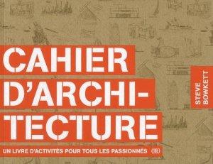 Cahier d'architecture - des grandes personnes editions - 9782361933241 -
