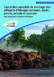Calcul des capacités de stockage des effluents d'élevage ruminant, équin, porcin, avicole et cunicole - technipel / institut de l'elevage - 9782363438171