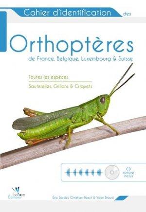 Cahier d'identification des orthoptères de France, Belgique, Luxembourg et Suisse - biotope - 9782366621556 -