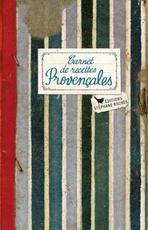 Carnet de recettes provençales - les cuisinières sobbollire - 9782368420720 -