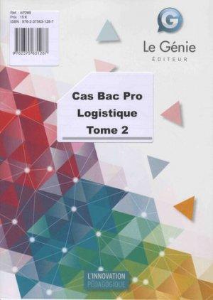 Cas Bac pro Logistique - Tome 2 - le genie - 9782375631287 -