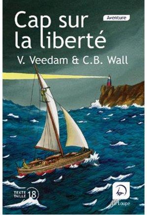 Cap sur la liberté - de la loupe - 9782382990094 -