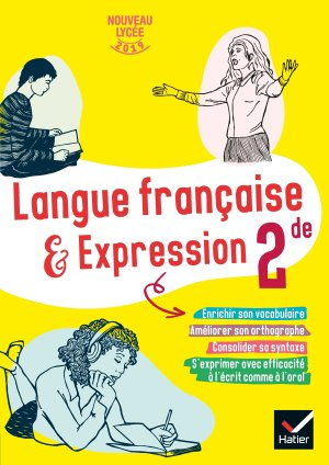 Cahier de langue française 2de - hatier - 9782401054790