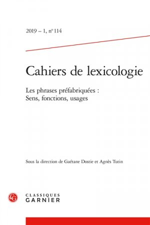 Cahiers de lexicologie - classiques garnier - 9782406095385 -