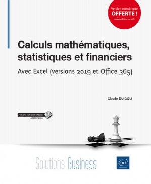Calculs mathématiques, statistiques et financiers - eni - 9782409019395 -