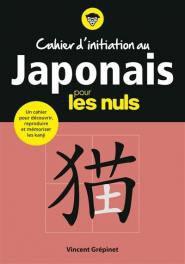 Cahier d'initiation au japonais pour les nuls - first - 9782412044599