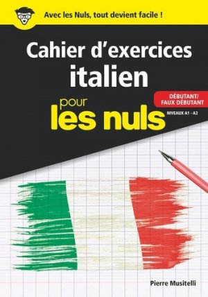 Cahier d'exercices Italien pour les nuls - First - 9782412045596 -