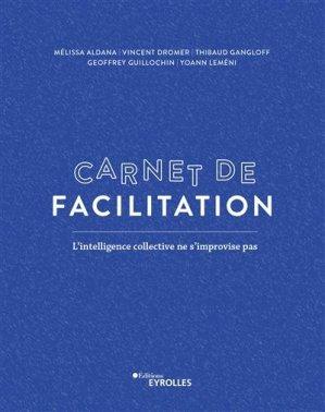 Carnet de facilitation - Eyrolles - 9782416001017 -