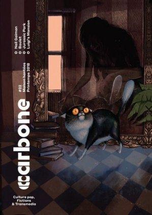 Carbone N°2, printemps 2018 : Maisons hantées ! - Fauns - 9782490164011 -