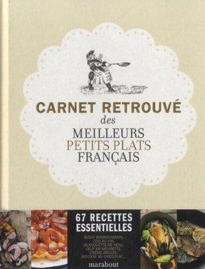Carnet retrouvé des meilleurs petits plats français - Marabout - 9782501075107 -
