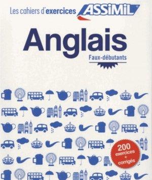 Les Cahiers d'Exercices Anglais - Faux-débutants - assimil - 9782700505771 -