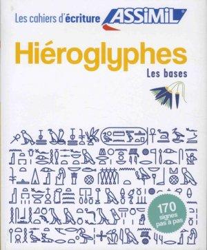Hiéroglyphes - Les bases - assimil - 9782700508031 -