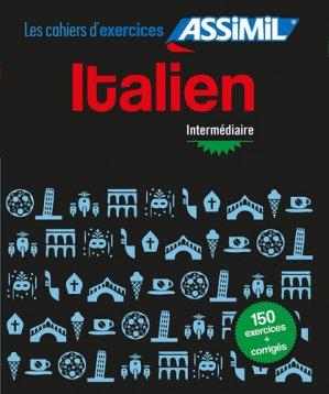 Cahiers d'Exercises Italien - Intermédiaire - assimil - 9782700508062 -