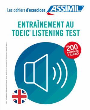 Cahier d'Exercices Entrainement au Toeic Listening Test - assimil - 9782700508185 -