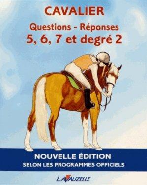 Cavalier Question-réponses Galops 5,6,7 et degré 2 - lavauzelle - 9782702515617 -