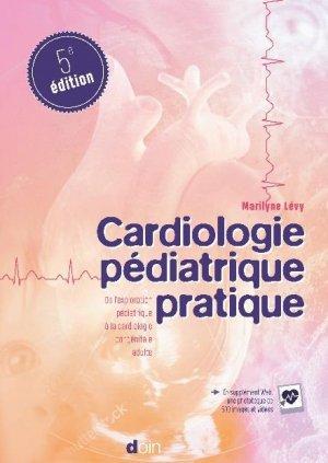 Cardiologie pédiatrique pratique - doin - 9782704016266 -