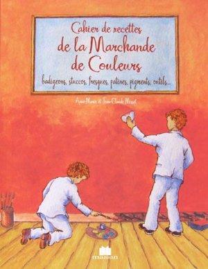 Cahier de recettes de la marchande de couleurs - massin - 9782707206565 -