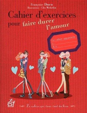 Cahier d'exercices pour faire durer l'amour - ESF Editeur - 9782710123361 -