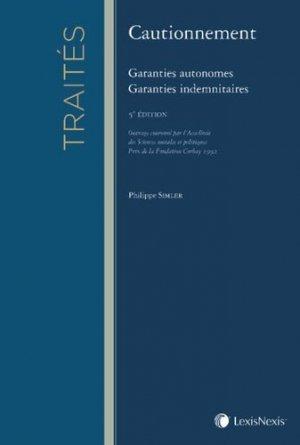 Cautionnement. Garanties autonomes, garanties indemnitaires, 5e édition - lexis nexis (ex litec) - 9782711021307 -