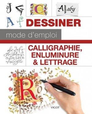 Calligraphie, enluminure & lettrage - Vigot - 9782711425082 -
