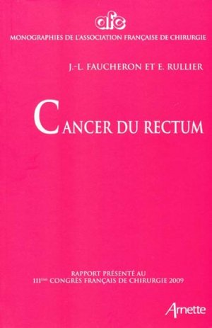 Cancer du rectum - arnette - 9782718412122 -