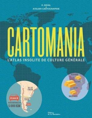 Cartomania. L'Atlas insolite de culture générale - de la martiniere - 9782732488219 -
