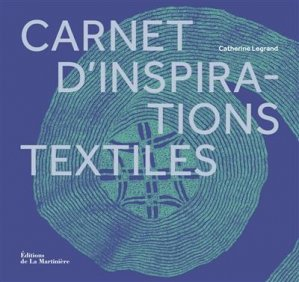 Carnet d'inspirations textiles - de la martiniere - 9782732497396 -