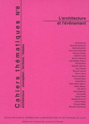 Cahiers thématiques N° 8 : L'architecture et l'événement - Maison des Sciences de l'Homme - 9782735112456 -