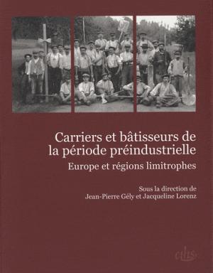Carriers et bâtisseurs de la période préindustrielle - cths - 9782735507559 -