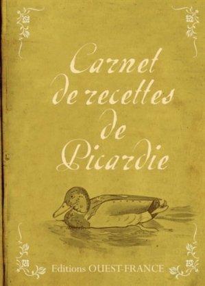Carnet de recettes de Picardie - Ouest-France - 9782737357466 -