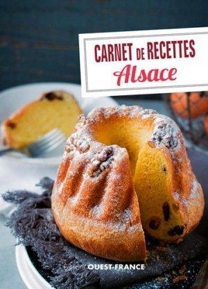 Carnet de recettes d'Alsace - Ouest-France - 9782737372810 -