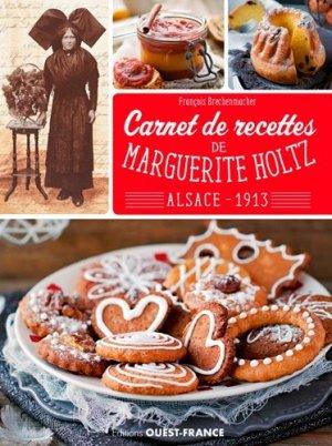 Carnet de recettes de ma grand-mere Marguerite Holtz, Alsace 1913 - Ouest-France - 9782737380600 -