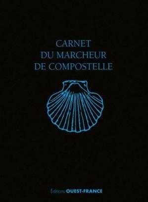 Carnet du marcheur de Compostelle - Ouest-France - 9782737382352 -