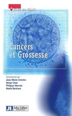 Cancers et grossesse - john libbey eurotext - 9782742003730 -