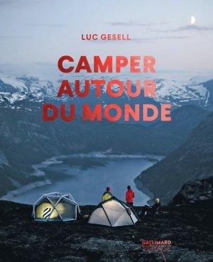 Camper autour du monde - gallimard editions - 9782742461318 -
