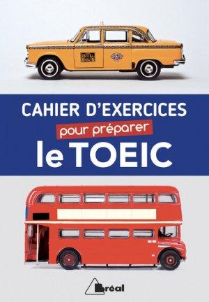 Cahier d'exercices pour préparer le TOEIC - breal - 9782749537672