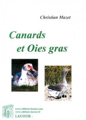 Canards et oies gras - Editions Lacour - 9782750434120 - majbook ème édition, majbook 1ère édition, livre ecn major, livre ecn, fiche ecn