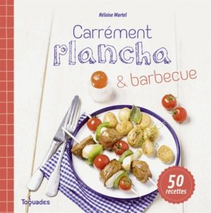 Carrément plancha & barbecue - first editions - 9782754072410 -