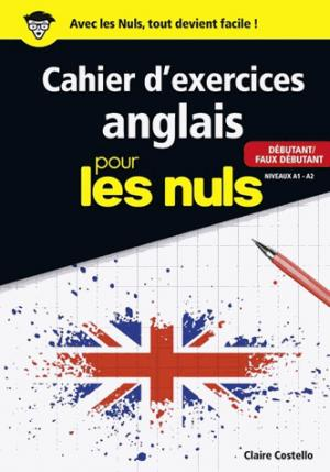 Cahier d'exercices anglais pour les nuls - First - 9782754089364 -