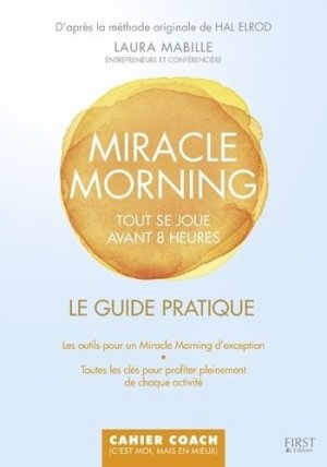Cahier d'activités Miracle Morning - first  - 9782754090308 -