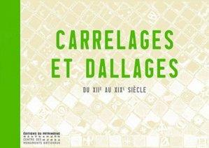 Carrelages et dallages du XIIe au XIXe siècle-du patrimoine-9782757700532