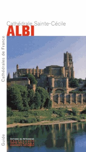 Cathédrale Sainte-Cécile Albi - patrimoine ( éditions du ) - 9782757702635 -