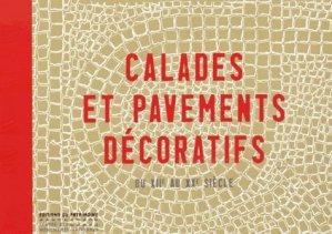 Calades et pavements décoratifs - du patrimoine - 9782757703472 -
