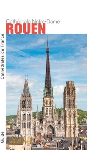 Cathédrale Notre-Dame de Rouen - du patrimoine - 9782757706985 -