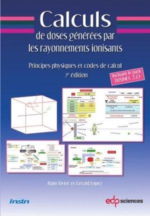 Calculs de doses générées par les rayonnements ionisants - edp sciences - 9782759816736 -