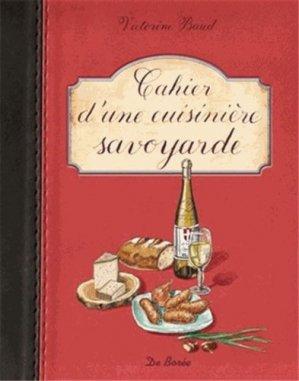 Cahier d'une cuisinière savoyarde - de boree - 9782812904608 -