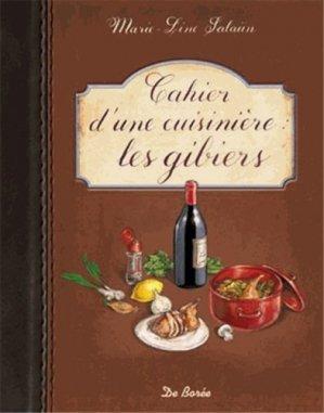 Cahier d'une cuisinière - Les gibiers - de boree - 9782812910418 -